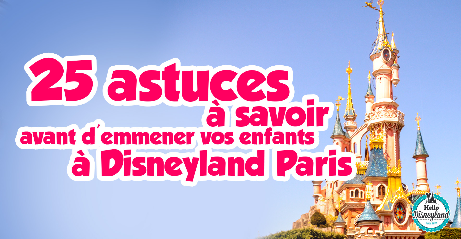 Hello disneyland le blog n 1 sur disneyland paris 25 for Sejour complet disney