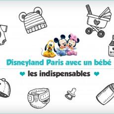 Disneyland Paris avec bébé : check list