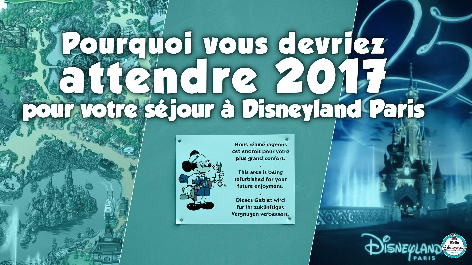 Hello disneyland le blog n 1 sur disneyland paris pourquoi vous devriez attendre 2017 avant - Disneyland paris noel 2017 ...