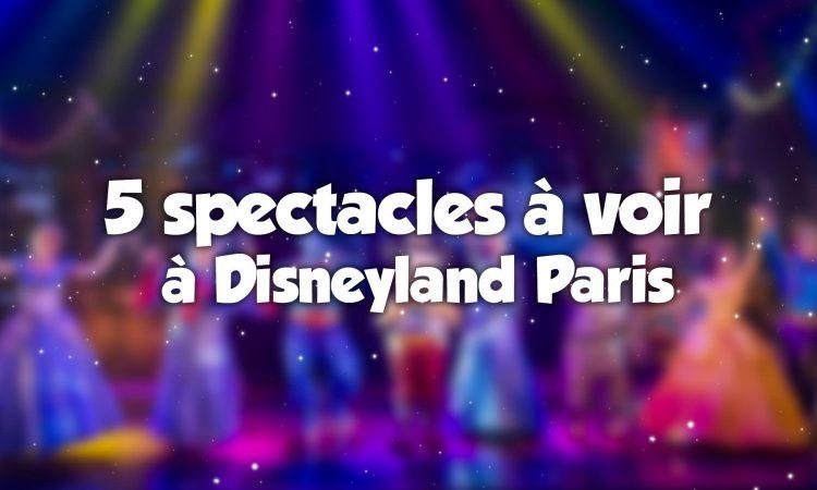 Top spectalces à voir à Disney