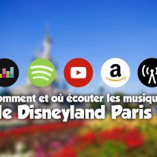 Les musiques de Disneyland PAris